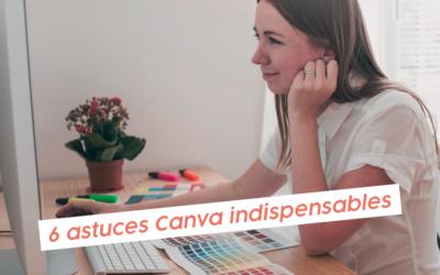 6 astuces Canva indispensables pour ton entreprise